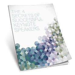 The 4 Secrets of Successful Keynote Speakers